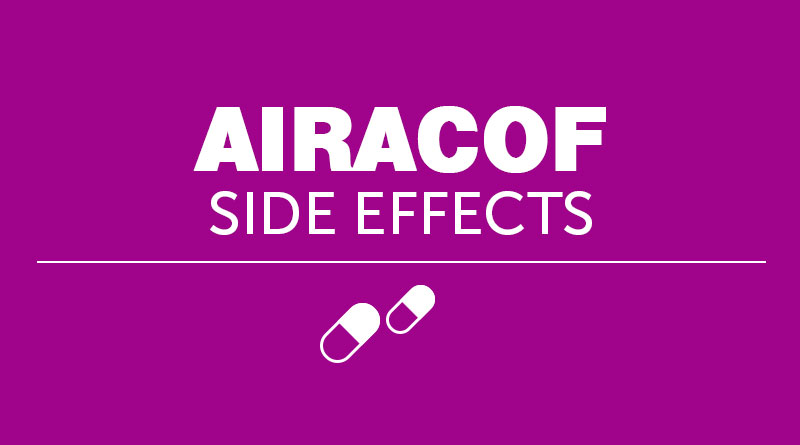 Airacof Side Effects