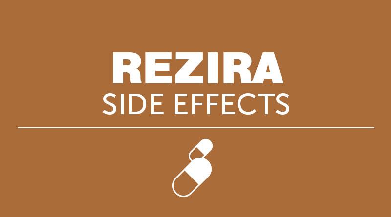 Rezira Side Effects
