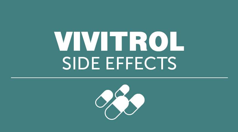 Vivitrol Side Effects