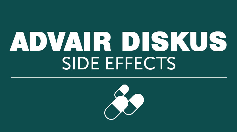 Advair Diskus Side Effects