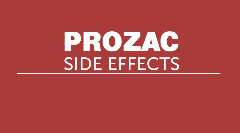 Prozac Side Effects