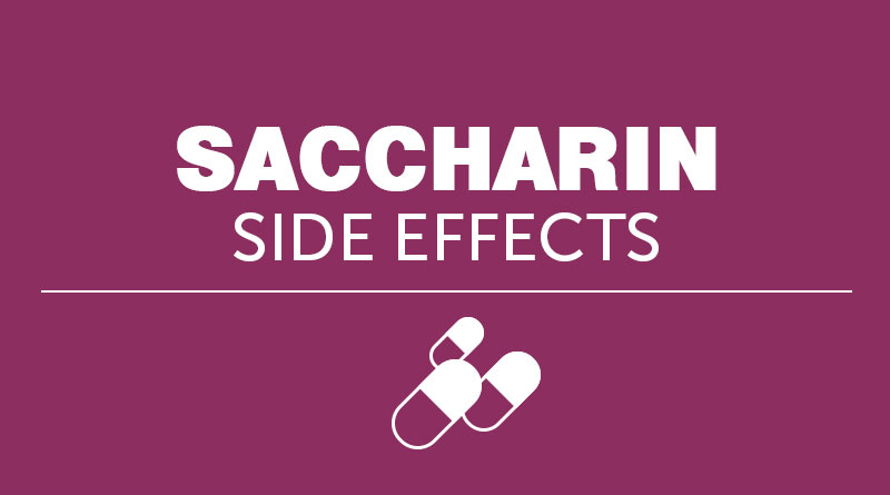 Saccharin Side Effects